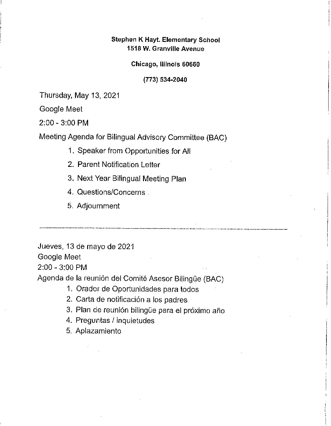 Bilingual Advisory Committee (BAC) google meeting will be held on Thursday, May 13, 2021, from 2:00 pm -3:00 pm